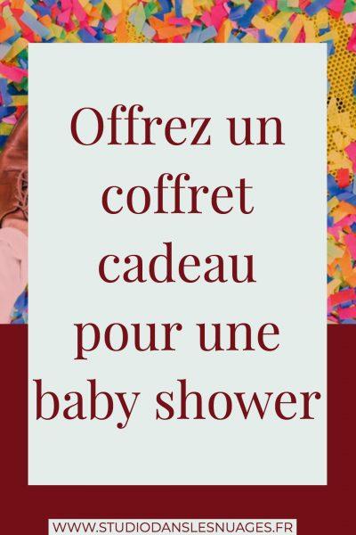Offrez un coffret cadeau pour une baby shower